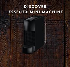 Discover Essenza Mini